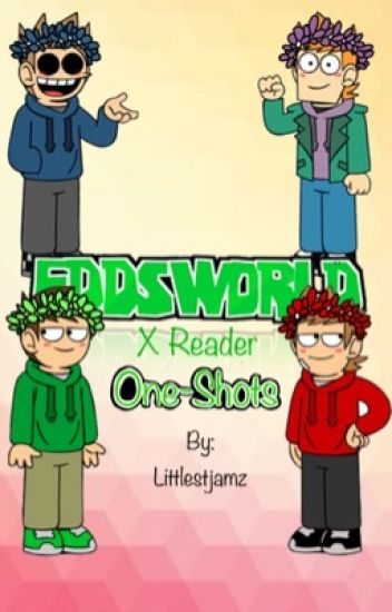 Eddsworld x Reader One Shots
