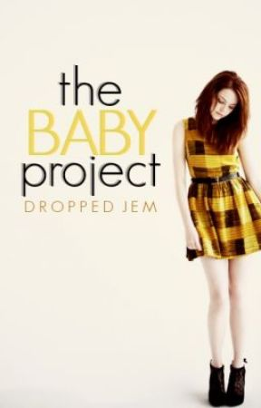 The Baby Project by DroppedJem