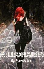 Millionaires by SarahHzz