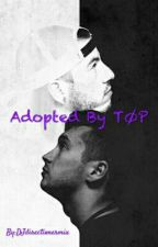 Adopted By TØP by Unknownpointofview