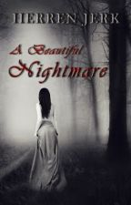 A Beautiful Nightmare | Herren Jerk by elenaaagilbert