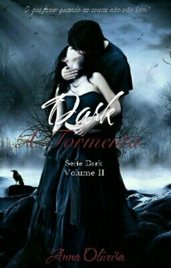 Dark - A Tormenta