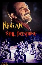 Negan - Still Breathing (Part 1) by AnnaHesperos