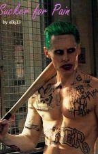 Sucker for Pain//The Joker by elkj13