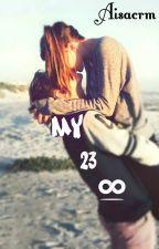My 23∞Infinito -•Cancelada  by AisacRm
