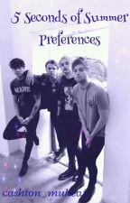 5 Seconds of Summer Preferences by michael_my_love