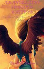 An Angel Sent Through Wattpad by StellaAndrew