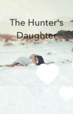 The hunter's Daughter by Candyce_Blues