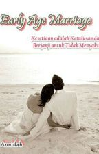 Early Age Marriage by annidah