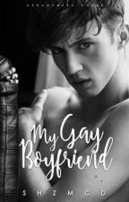 My Gay Boyfriend by SHZMCD