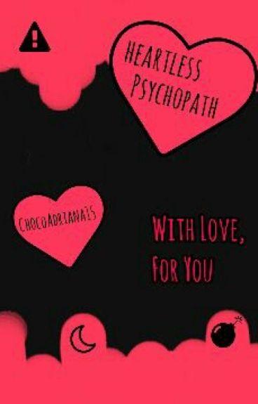 Heartless Psycopath [Joker]