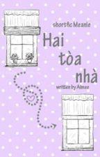 [Meanie | Shortfic] Hai toà nhà by minah_lyn