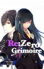 Re:Zero - Grimoire by TypicalGaijin
