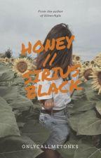 Honey    Sirius Black by onlycallmetonks