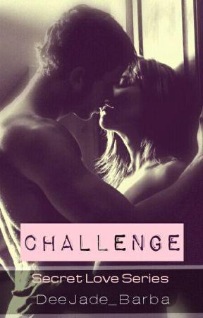 CHALLENGE : Secret Love Series by DeeJade_Barba