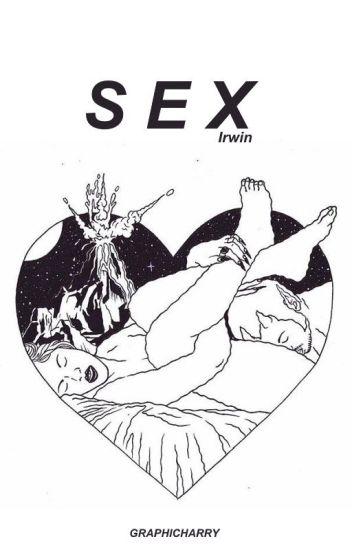 Sex / A. Irwin {new version}