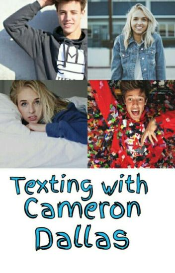 Texting with Cameron Dallas (Book 1)