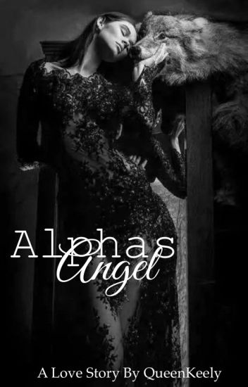 Alphas Angel (completed)