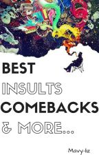 Best Insults Comebacks & More by mavy-liz