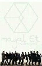 EXO ile Hayaller by SaraexoSehun