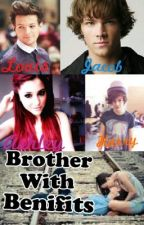 Brother With Benifits (A One Direction completed and edited fanfic) by larrysclosetisdark
