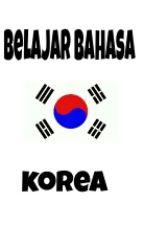 BELAJAR BAHASA KOREA by Pssstt-