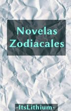 Novelas Zodiacales by -ItsLithium-