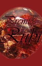 Premios Rubí - ¡ABIERTO! by PremiosRubi