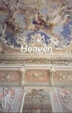 HEAVEN | C.S  by angelicrybaby