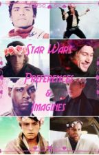 Star Wars Preferences and Imagines by galaxy_librarian_