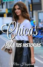 Chicas para tus historias by Miss-Hogwarts