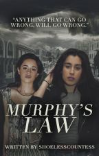 Murphy's Law (Camren) by shoelesscountess