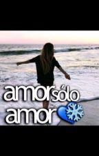 Amor y solo amor by joliii2004