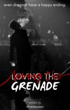 Loving the Grenade [bxb//omegaverse] by QueenQuinnV