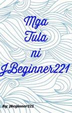 Mga Tula by TheBeginner221