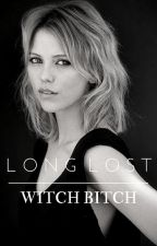 Long Lost Witch Bitch by Freya-Mikaelson