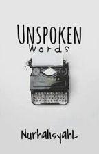 Unspoken Words by NurhalisyahL