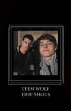 One Shots ⏪ Teen Wolf [Pedidos Cerrados] by Obviouslymccall