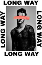Long Way ✔️ ~Cameron Dallas~ by Peetruss