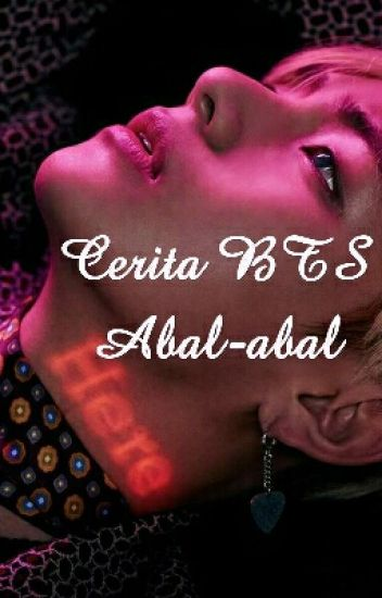 Cerita BTS Abal-abal