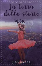 La terra delle storie mia ... by lilla300802