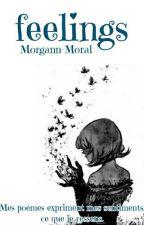 Feelings  by Morgann-Moral