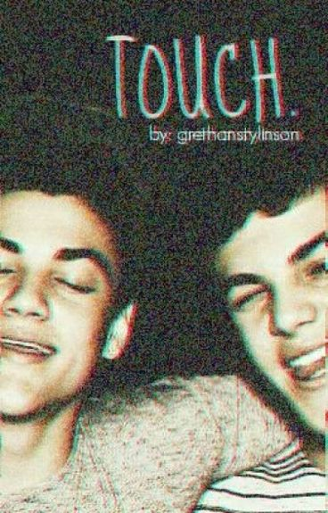 touch. || grethan
