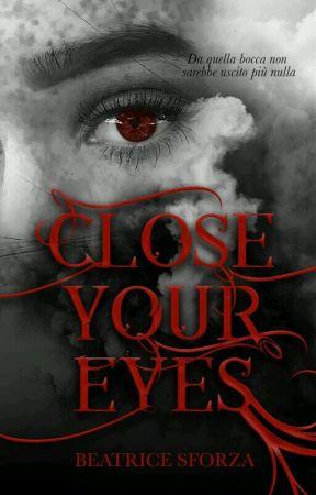 Close Your Eyes by KiiiChaan