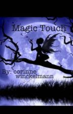 Magic Touch by rinyhope