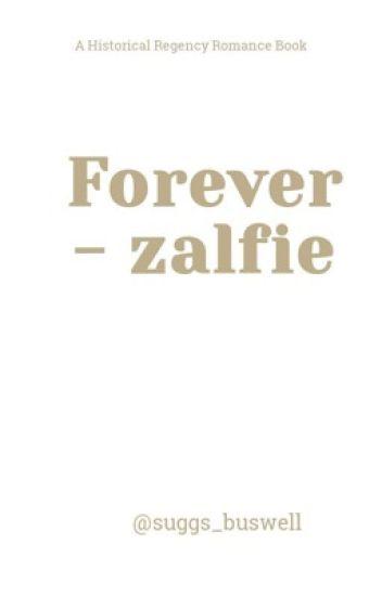Forever - Zalfie #wattys2018