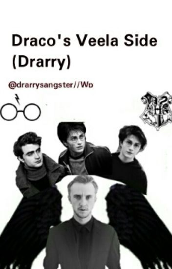 Draco's Veela Side (Drarry)