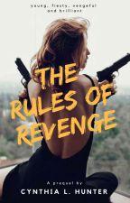 The Rules Of Revenge by Zamaryah
