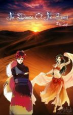 The Dance Of The Sand [Gaara] by _Lxugh_