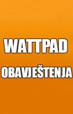 Wattpad Obavještenja by wattbalkan